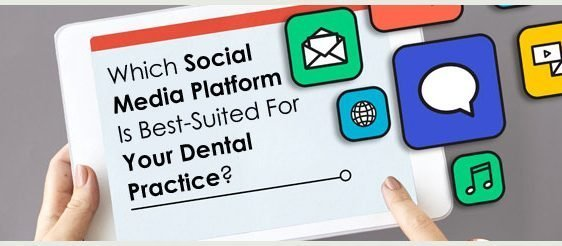 Which-Social-Media-Platform-Is-Best-Suited-For-Your-Dental-Practice-BIG