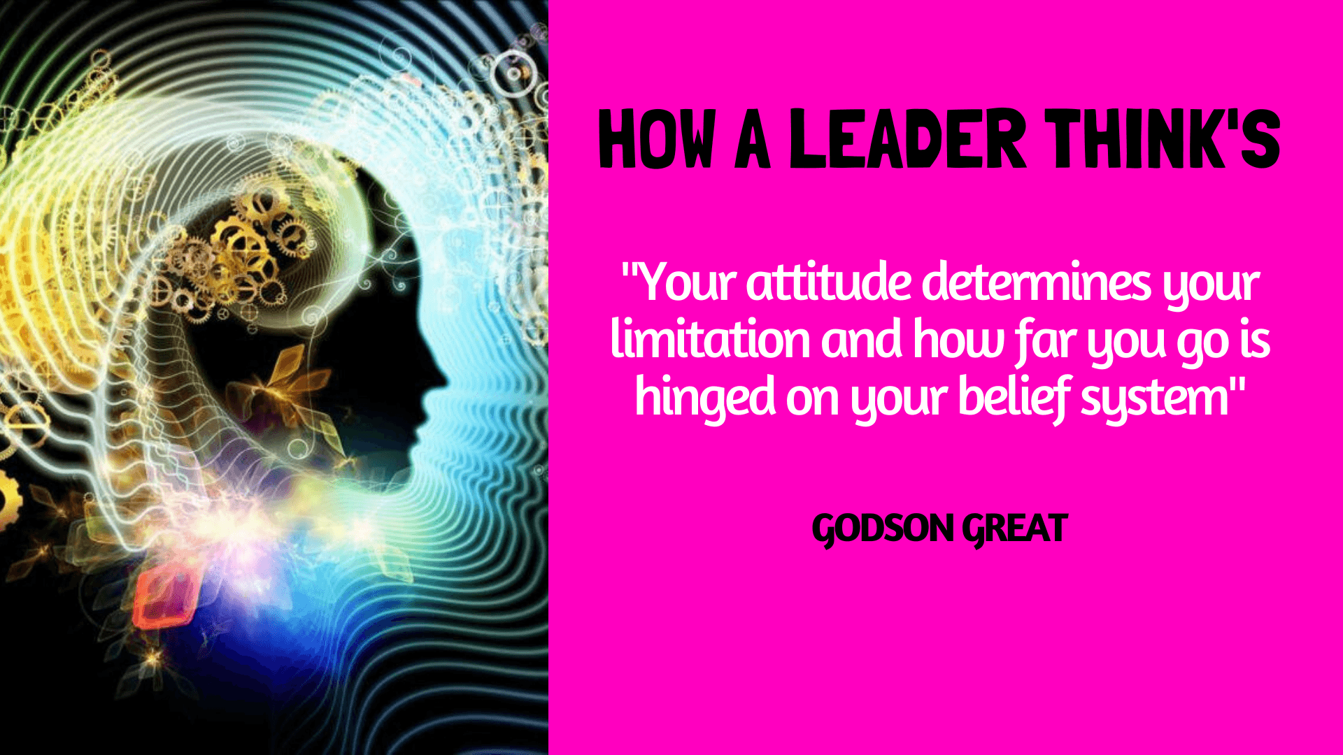 how a leader thinks by Godson great