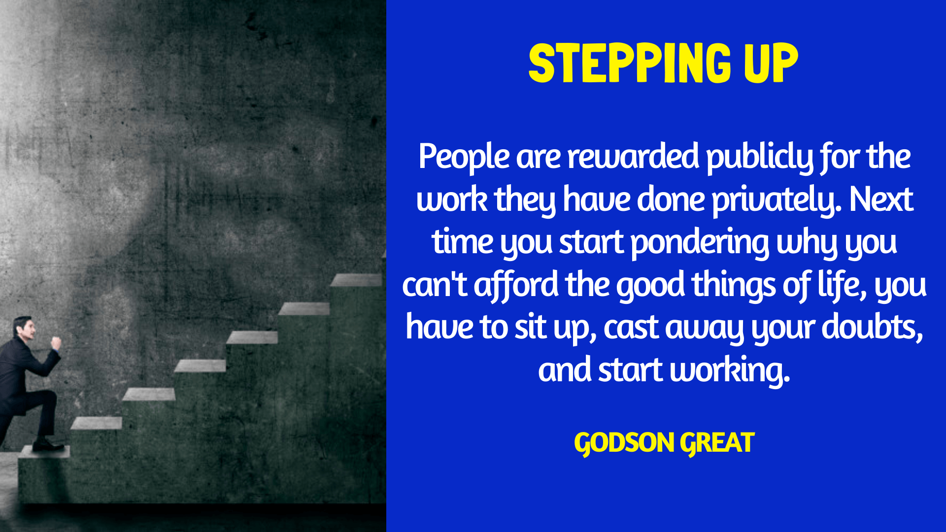 STEPPING UP - GODSON GREAT